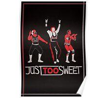 """""""Just Too Sweet"""" Wrestling Design Poster"""
