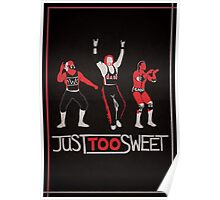 """Just Too Sweet"" Wrestling Design Poster"