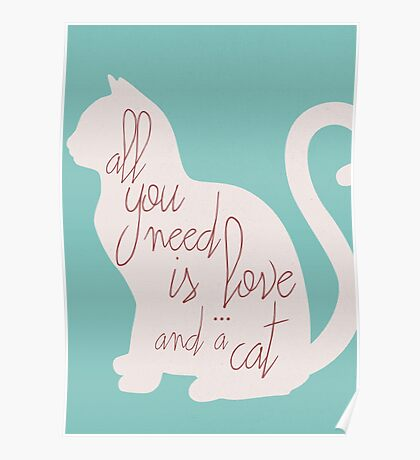 Shabby chic illustration - all you need is love (and a CAT), typography, interior design, cats, love Poster