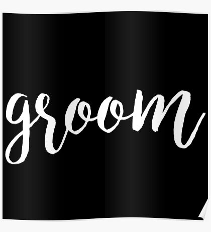 Groom White | Weddings Poster