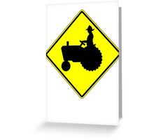 Farm Tractor Crossing sign  Greeting Card