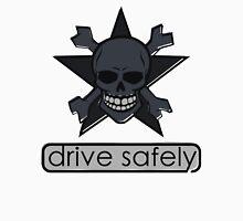 Drive Safely T-Shirt T-Shirt
