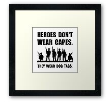 Heroes Wear Dog Tags Framed Print