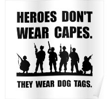 Heroes Wear Dog Tags Poster