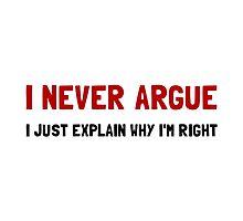 I Never Argue by AmazingMart