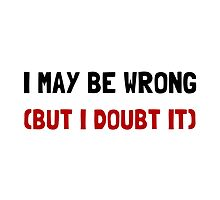 May Be Wrong by AmazingMart