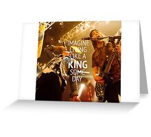 King For a Day // Pierce The Veil Greeting Card