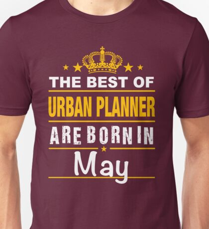 URBAN PLANNER born in may Unisex T-Shirt