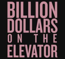 Billion Dollars on the Elevator by kaildelrey