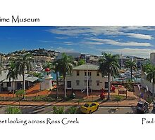 Townsville Maritme Museum by Paul Gilbert