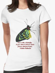 Love is like a Butterfly Womens Fitted T-Shirt
