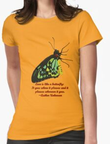 Love is like a Butterfly T-Shirt