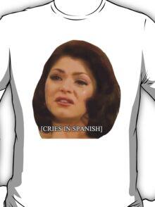 [Cries in Spanish] 2 T-Shirt