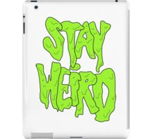 Stay Weird iPad Case/Skin