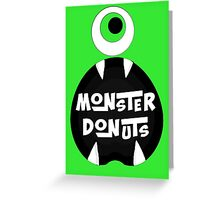 Monster Donut Greeting Card