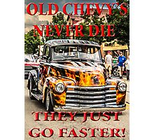 Old Chevys Never Die Photographic Print