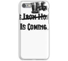 The Iron lag... iPhone Case/Skin