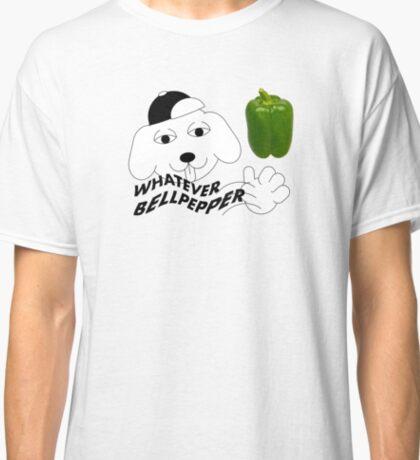WHATEVER BELLPEPPER Classic T-Shirt