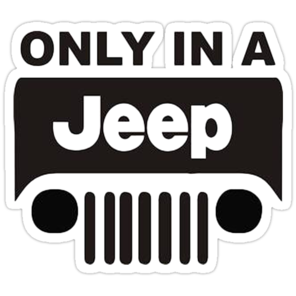 ONLY IN A JEEP by Tony  Bazidlo