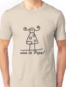 VIVA LA PEPA Unisex T-Shirt