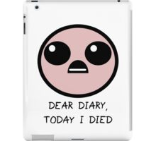 Today I Died iPad Case/Skin