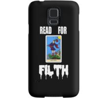 READ FOR FILTH Samsung Galaxy Case/Skin