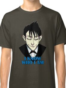 I know who I am Classic T-Shirt