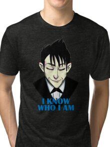 I know who I am Tri-blend T-Shirt