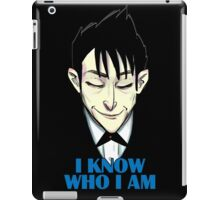 I know who I am iPad Case/Skin