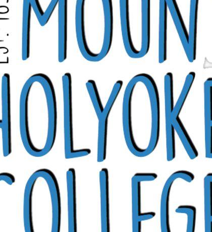 Mount Holyoke College Sticker