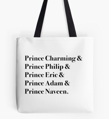 The True Princes Tote Bag