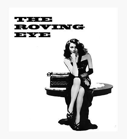 The Roving Eye Photographic Print