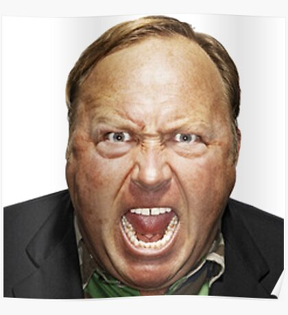 Alex Jones Angry and Pissed - Clothing and Accessories Poster