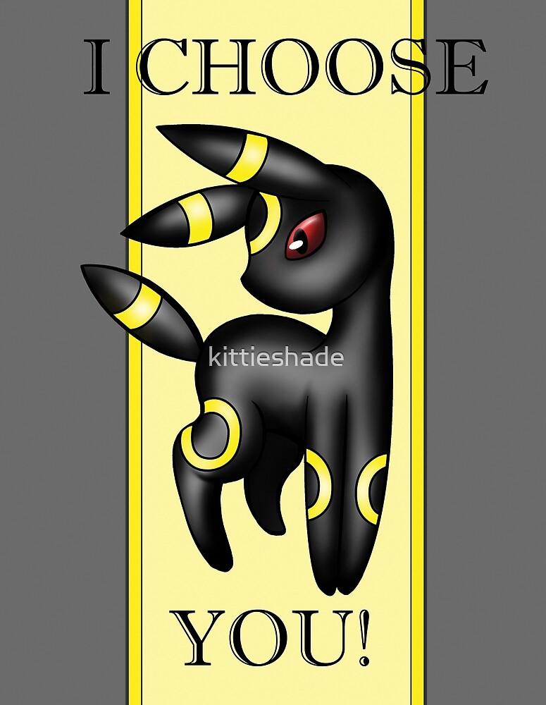 Umbreon, I choose you! by kittieshade