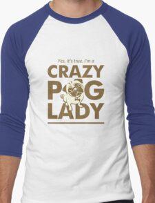 Crazy Pug Lady T Shirt and Items - Funny Women's Pug Shirt Men's Baseball ¾ T-Shirt