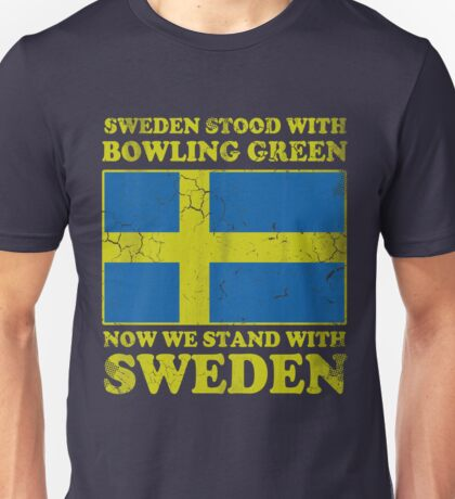 Sweden Stood With Bowling Green Unisex T-Shirt