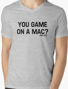 You Game On A Mac? How Cute Mens V-Neck T-Shirt