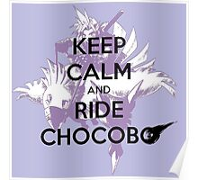 Keep Calm and Ride Chocobo - Final Fantasy 7 Poster