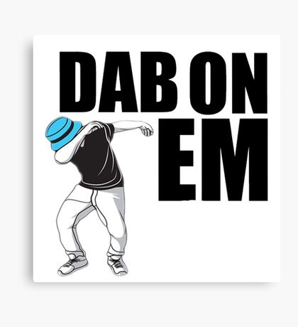 Dab On Em2 Canvas Print