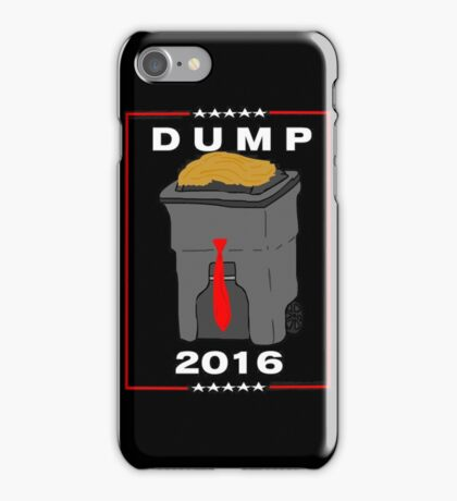 Dump iPhone Case/Skin