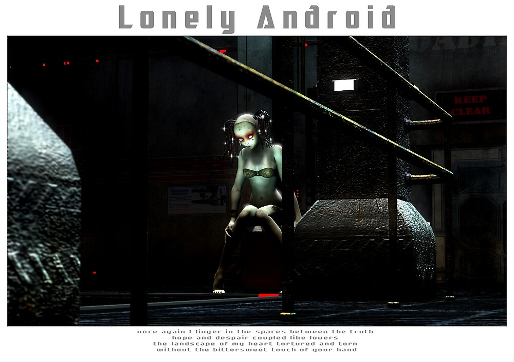 Lonely Android by Xena