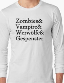 Zombies Vampire Werwölfe Gespenster Long Sleeve T-Shirt