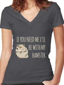I'll Be With My Hamster Women's Fitted V-Neck T-Shirt