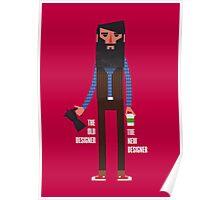 Old designer, new designer Poster