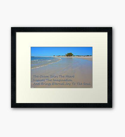 The Ocean Stirs The Heart Framed Print