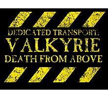 Dedicated Transport: Valkyrie Photographic Print