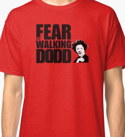 Fear the Walking Dodd Classic T-Shirt