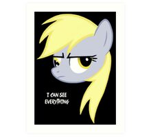 I can see everything - Derpy hooves Art Print