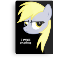 I can see everything - Derpy hooves Metal Print