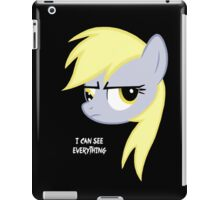 I can see everything - Derpy hooves iPad Case/Skin